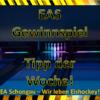 EAS Gewinnspiel – Tipp der Woche …